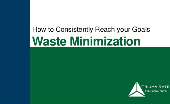 Waste minimization slide