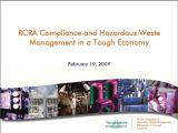 RCRA Compliance & Haz Waste in a Tough Economy comp