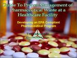 Guide to Proper Pharma Waste Mgmt comp
