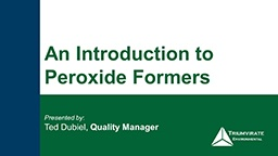 An-Introduction-To-Peroxide-Formers-Webinar.jpg
