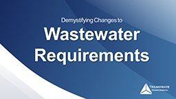 Demystifying-Changes-To-Wastewater-Requirements-Webinar.jpg