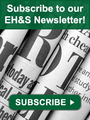 Subscribe to our EH&S newsletter!