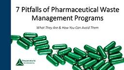 Seven-Pitfalls-of-Pharmaceutical-Waste-Management-Programs-Webinar-Thumbnail.jpg