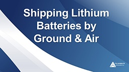 Shipping-Lithium-Batteries-By-Ground-And-Air-Webinar.jpg