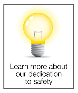 Learn more about our dedication to safety