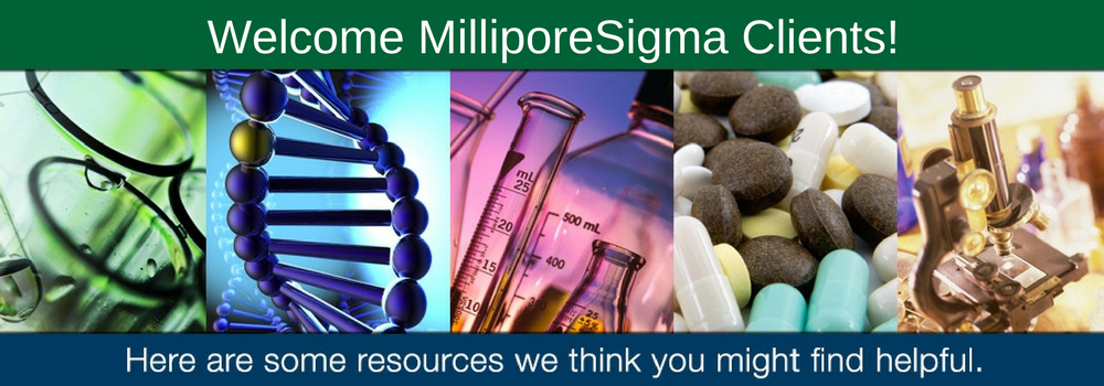 Welcome MilliporeSigma Clients!