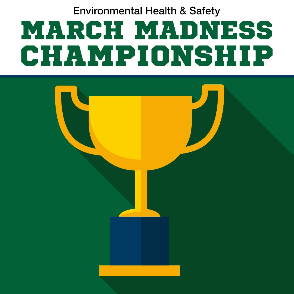 The Winner of EH&S March Madness Is...