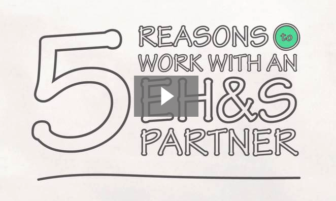 5 Reasons to work with an EH&S Partner Video